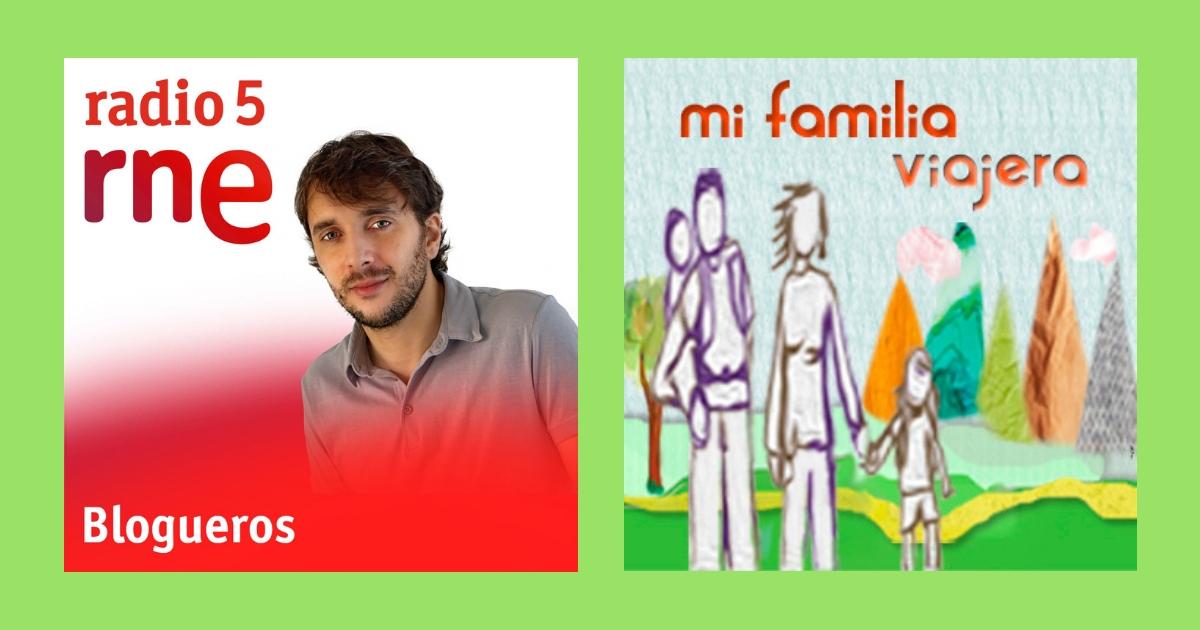 Mi familia viajera en Radio 5